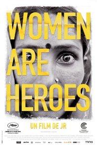 Affiche du film : Women are heroes
