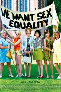 Affiche du film : We want sex equality !