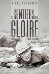 Affiche du film : Les Sentiers de la gloire