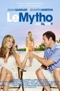 Affiche du film : Le Mytho - Just go with it