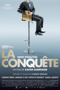 Affiche du film : La Conquête