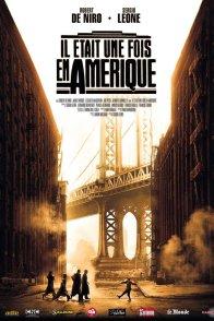 Affiche du film : Il était une fois en Amérique