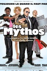 Affiche du film : Les Mythos
