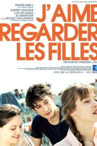 Affiche du film : J'aime regarder les filles