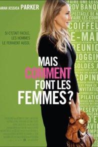Affiche du film : Mais comment font les femmes ?
