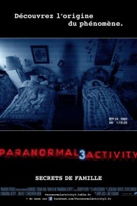 Affiche du film : Paranormal Activity 3