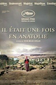 Affiche du film : Il était une fois en Anatolie