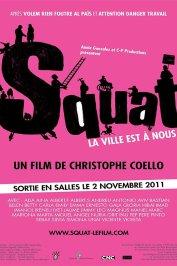 background picture for movie Squat, la ville est à nous