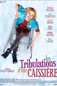 Affiche du film : Les Tribulations d'une caissière