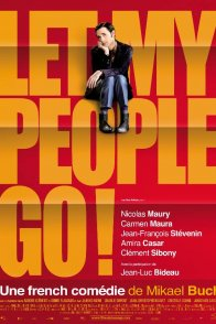 Affiche du film : Let my people go !
