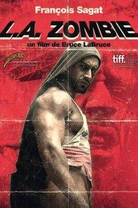 Affiche du film : L.A. Zombie