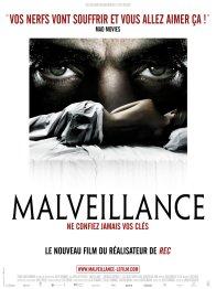 Affiche du film : Malveillance