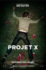 Affiche du film : Projet X
