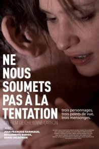 Affiche du film : Ne nous soumets pas à la tentation