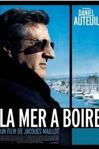 Affiche du film : La Mer à boire