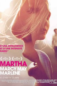 Affiche du film : Martha Marcy May Marlene