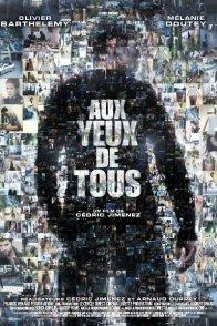 Affiche du film : Aux Yeux de Tous