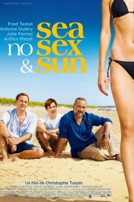 Affiche du film : Sea, no sex and sun