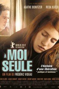 Affiche du film : À moi seule