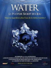 Affiche du film : Water, Le Pouvoir Secret de l'Eau