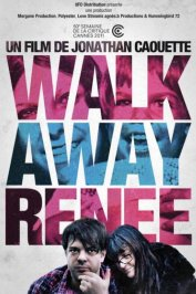 background picture for movie Walk away Renée
