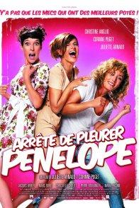 Affiche du film : Arrête de pleurer Pénélope