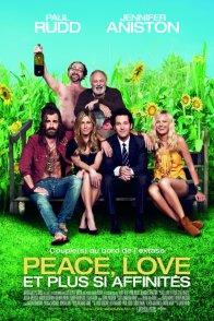 Affiche du film : Peace, Love et plus si affinités
