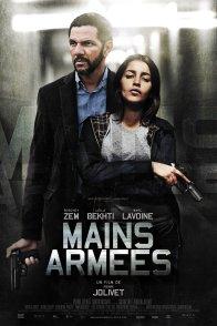 Affiche du film : Mains Armées