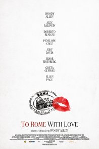 Affiche du film : To Rome with Love