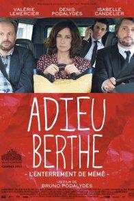 Affiche du film : Adieu Berthe, l'enterrement de mémé