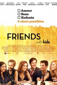 Affiche du film : Friends with kids