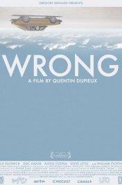 Affiche du film Wrong