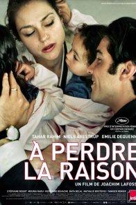 Affiche du film : A perdre la raison