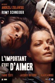 Affiche du film : L'important c'est d'aimer