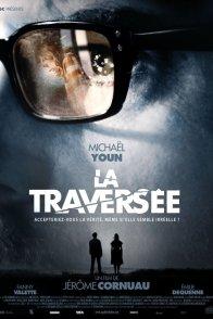 Affiche du film : La Traversée