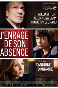 Affiche du film : J'enrage de son absence