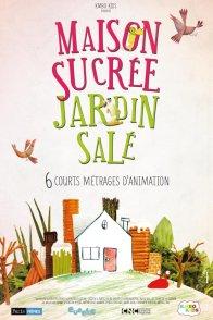 Affiche du film : Maison sucrée, jardin salé