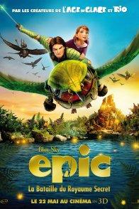 Affiche du film : Epic : la Bataille du Royaume Secret