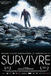 Affiche du film : Survivre