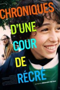 Affiche du film : Chroniques d'une cour de récré