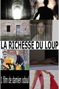 Affiche du film : La Richesse du Loup