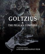 Affiche du film : Goltzius et la Compagnie du Pélican