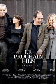 Affiche du film : Le Prochain Film