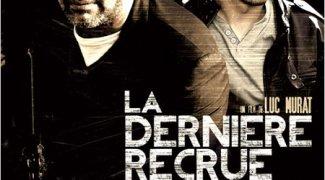 Affiche du film : La Dernière recrue