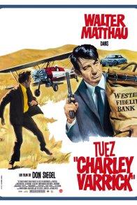 Affiche du film : Tuez Charley Varrick !