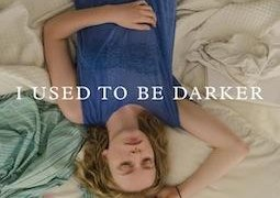 Affiche du film : I Used To Be Darker