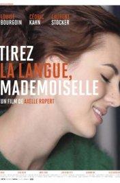 Affiche du film Tirez la langue Mademoiselle