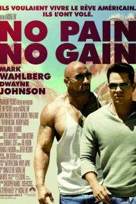 Affiche du film : No Pain No Gain