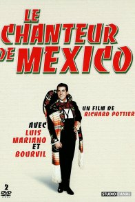 Affiche du film : Le chanteur de mexico