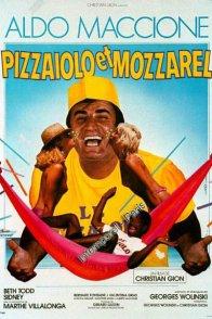 Affiche du film : Pizzaiolo et mozzarel